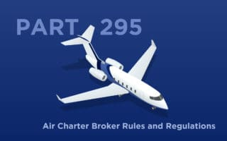 Part 295 - Air Charter Broker Rules and Regulations